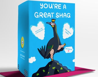 You're A Great Shag Valentines Sassy Bird Greetings Card
