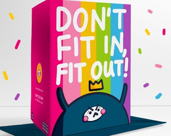 Don't Fit In, Fit Out! Blank Greetings Card Rainbow Pride Positivity