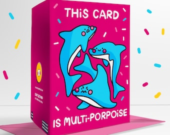 This Card Is Multi-Porpoise Blank Greetings Card Pun Any Occassion