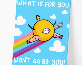 What Is For You Won't Go By You! Self Care Motivational Postcard