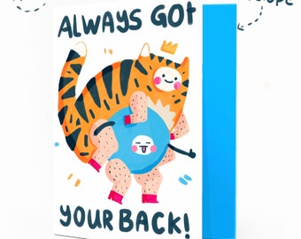 Always got your back Greetings Card