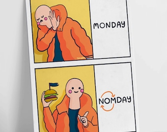 Love Nomday, a Monday blues Motivational Postcard
