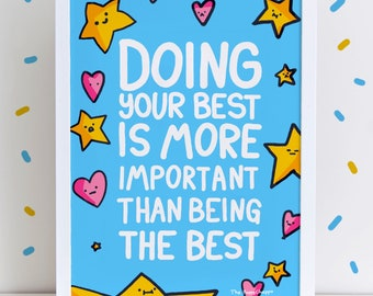 Doing Your Best High Quality A4 0r A3 Art Print