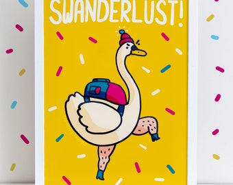 Swanderlust Travel Swan High Quality A4 Or A3 Art Print