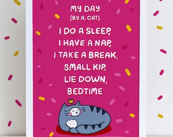 My Day By A. Cat Poem Pink Colourful Sassy High Quality A4 Or A3 Art Print