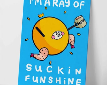 I'm A Ray Of Suckin Funshine Funny Punny Motivational Postcard