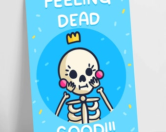 Feelin Dead ..... Good Punny Bluemotivational postcard