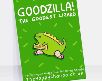 Goodzilla The Goodest Lizard Hard Enamel Pin