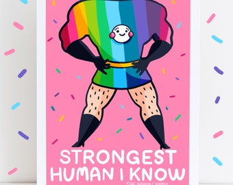 Strongest Human I Know High Quality A4 Or A3 Art Print Rainbow Pride Superhero