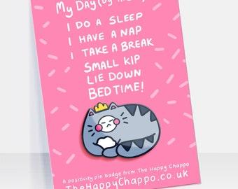 Funny Sleepy Cat Poem Hard Enamel Pin