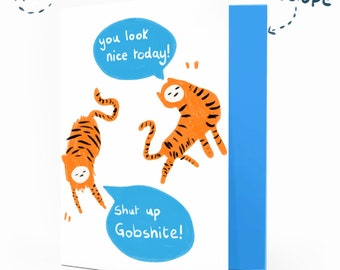 Gobshite Greetings Card