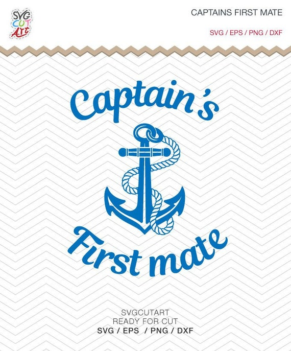 Captain S First Mate First Mate Svg Sailing Svg Anchor Etsy