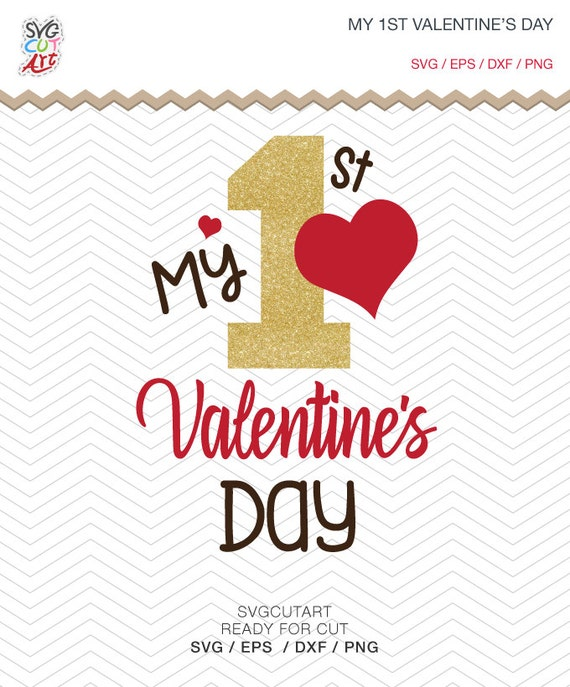My 1st First Valentine S Day Cut File Dxf Svg Png Eps Love Etsy