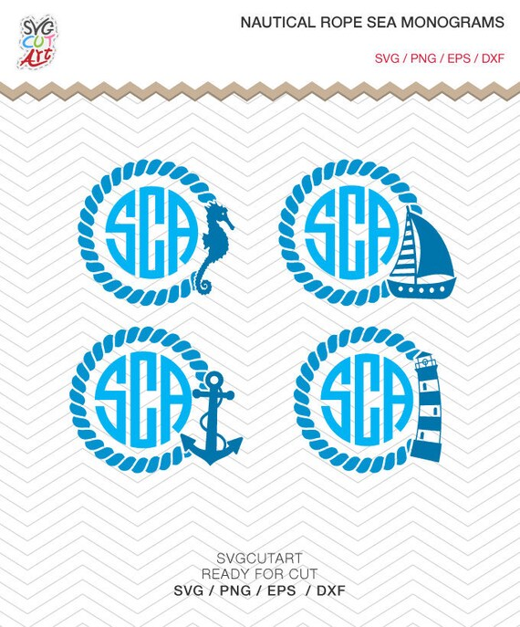 Nautical Rope Sea Monogram Svg Dxf Png Navy Cutting Anchor Etsy