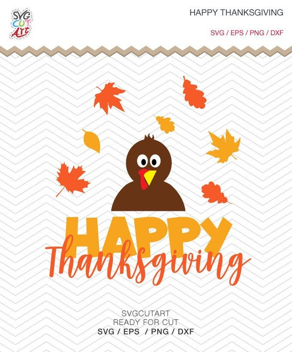 Happy Thanksgiving Svg Dxf Eps Png Thanksgiving Svg Leaves Etsy