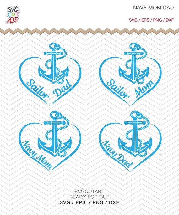 Navy Mom Svg Navy Dad Svg Sailing Svg Anchor Svg Sailor Etsy