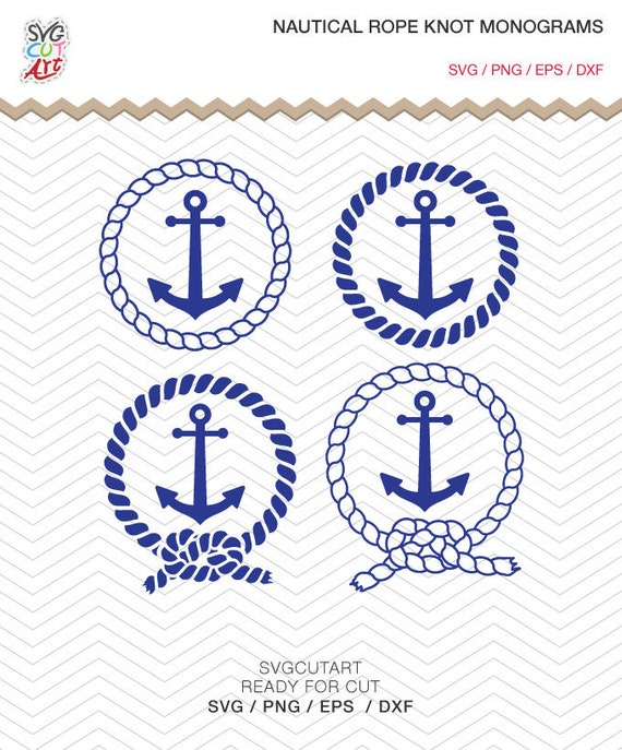 Nautical Rope Knot Monogram Svg Dxf Png Navy Cutting Anchor Etsy
