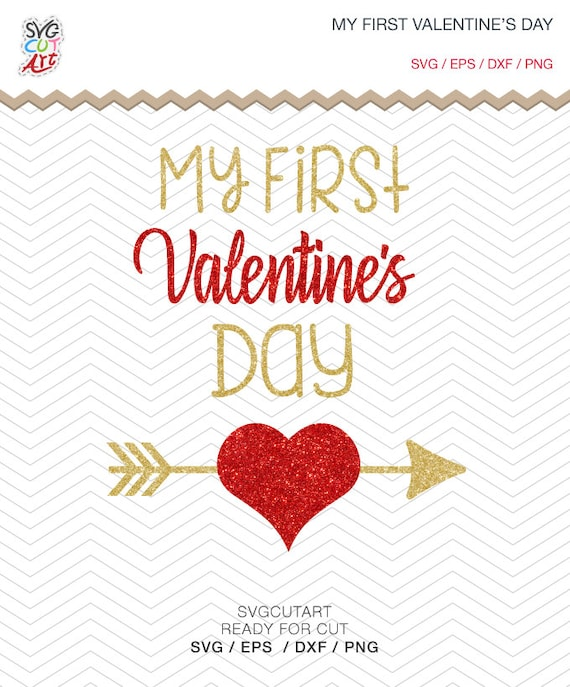 My First Valentine S Day Cut File Dxf Svg Png Eps Love Etsy