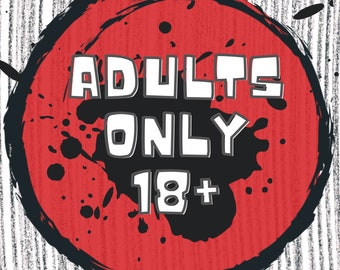 Adults Only 18+, OFFENSIVE Snarky, Inappropriate, funny masks for adults - washable, reusable & stretchable