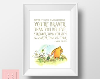Winnie The Pooh Nursery Artwork - Braver Than You Think - Nursery Print - Nursery Art - Baby Shower Gift - A A Milne - Classic Nursery