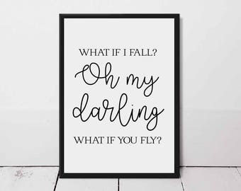 What If I Fall? Oh Darling What If You Fly? Typography Print - Eddie and The Giant Peach