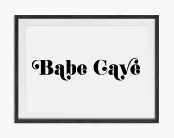 Babe Cave Typography Quote Print - Eddie and The Giant Peach