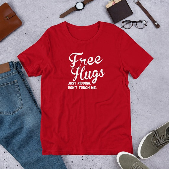 Single Need Hug Just Kidding Back Off Long Sleeve T-Shirt Unisex Gifts for Anti Valentines Day