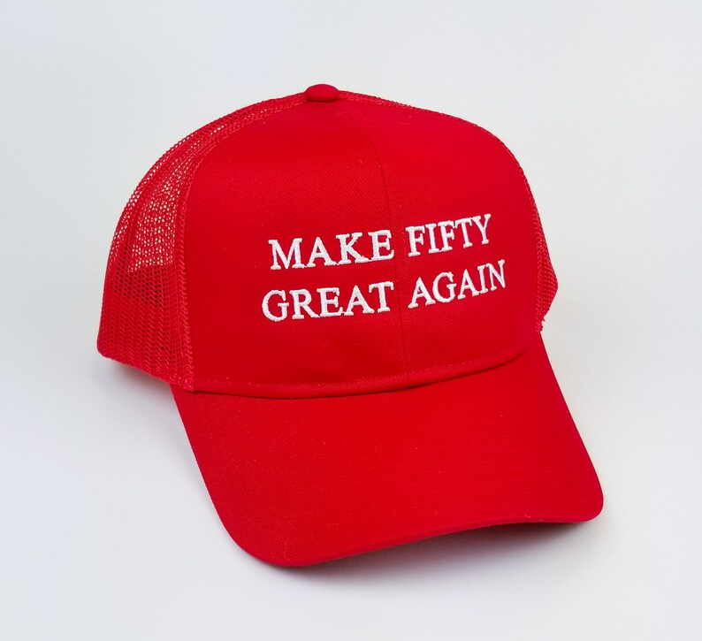 50th Birthday Hat MAGA Make 50 Great Again Funny Embroidered