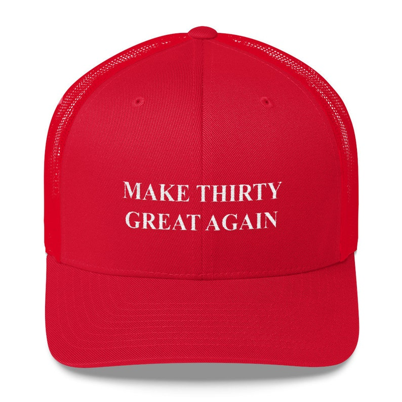 30th Birthday Hat MAGA Make 30 Great Again Funny Embroidered