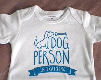 Dog Lover Baby Gift Infant Bodysuit, Pregnancy Announcement Idea Dog Mom, Dog Person in Training, Baby Shower Gift, Furbaby New Baby Sibling