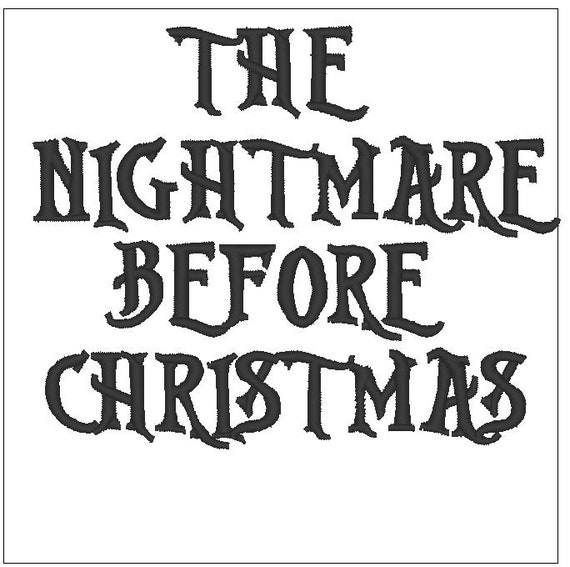 Nightmare Before Christmas Fonts.The Nightmare Before Christmas Font 1 2 Inch Embroidery Pattern Download For Machine Embroidery 4x4 Hoop