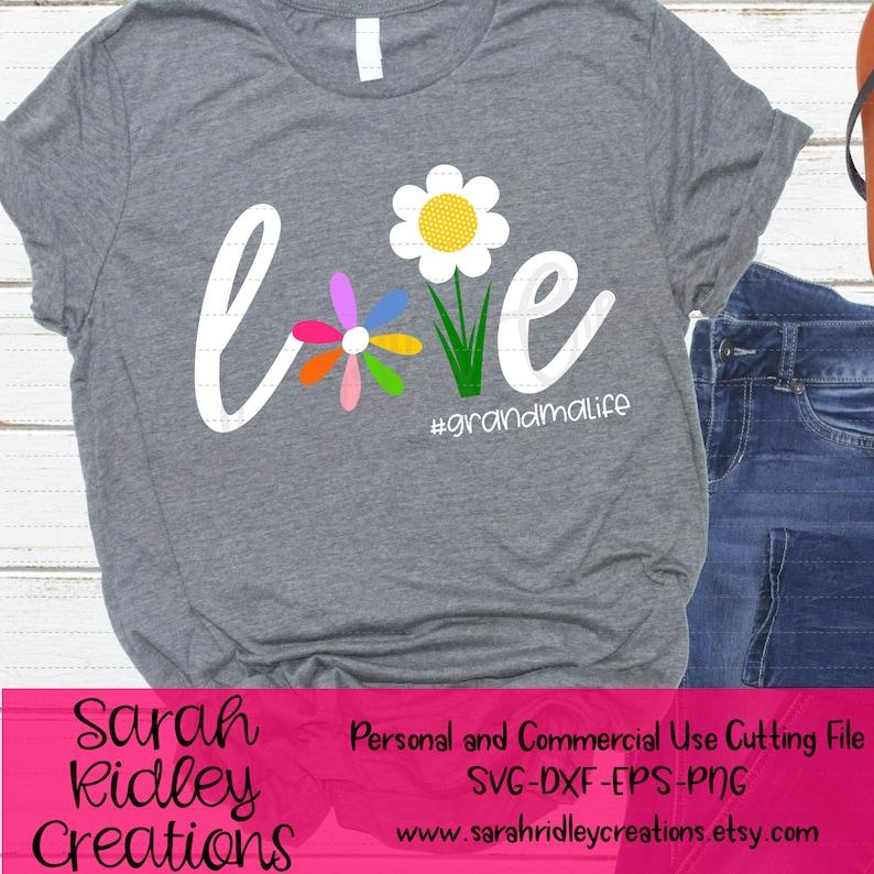 Download Love Svg Flower Svg Grandma Life Svg Love Flowers Flower ...