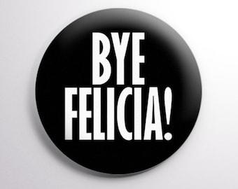 Bye felicia pin | Etsy
