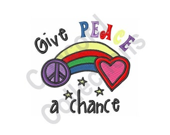 Give Peace A Chance - Machine Embroidery Design, Peace, Rainbow, Heart