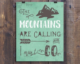 The Mountains are Calling, Printable Wall Art, Inspirational John Muir Quote, Rustic Home Decor, Nature Lover Gift, Vintage Cabin Sign