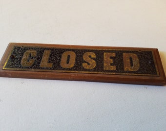 Wooden sign CLOSED