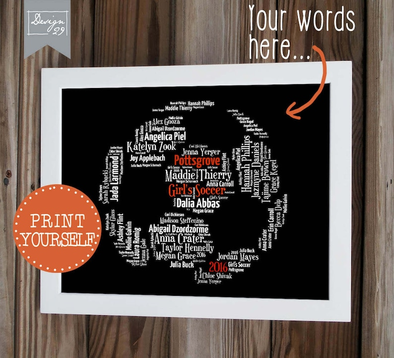 Soccer Ball - Your Team Names form a Soccerball - Coach Captain Trainer  Appreciation Gift - DIY Personalized Word Art - Printable Wall Art