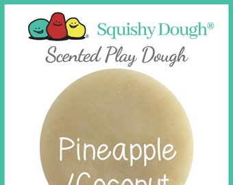 Pineapple Coconut Scented Play Dough - Dye Free - Homemade Play Dough - Squishy Dough