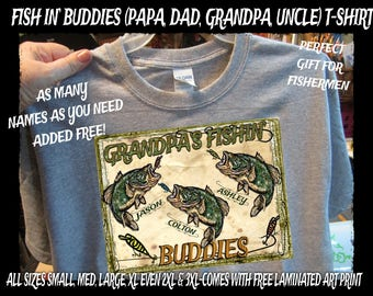 Grandpa's FISHING BUDDIES Personalized Fishing T shirt with Kid's Names Added Free! Perfect Gift for Your Favorite Fisherman! All Sizes S-3X