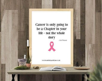 Cancer is only going to be a chapter in your life/Charitable Printable Quote Art Donates 50% to Breast Cancer Research Trust