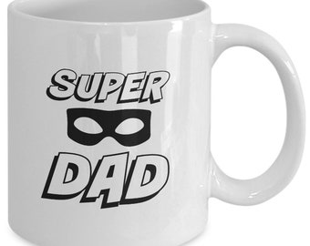 Super Dad Mug, Cool Dad Mug, Cool Dad Coffee Cup, Cool Dad Gift From Kids, Cool Gift Mug for Dad, Unique Dad Gift for Father's Day