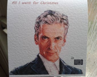 Handmade Doctor Who Christmas Card 12th Doctor Peter Capaldi REDUCED Small error