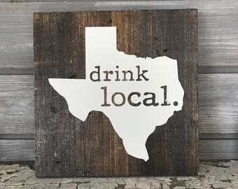 DRINK LOCAL Hand-Painted Wooden Sign - bar beer lover texas TX brewery man cave brew hops barley craft austin dallas houston san antonio atx