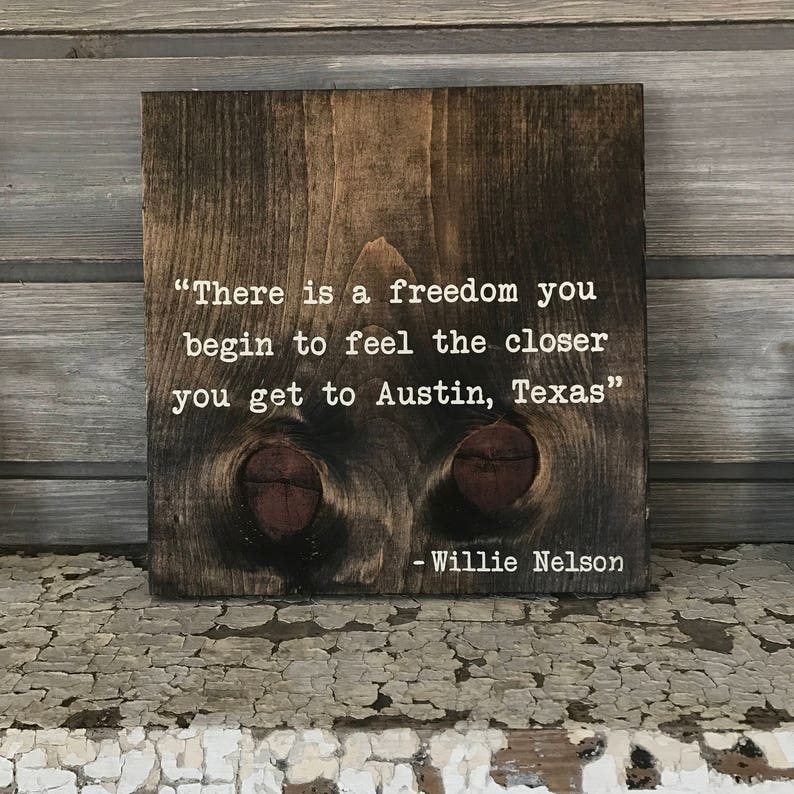WILLIE NELSON Quote Hand-Painted Wooden Sign  bar beer lover image 0