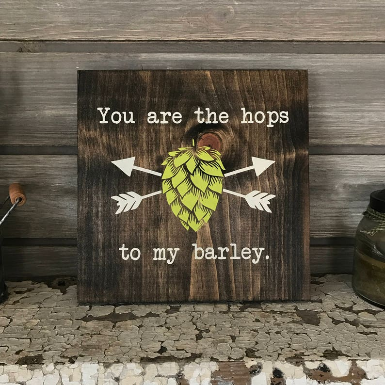 HOPS to my BARLEY Hand-Painted Wooden Sign  bar lover local image 0