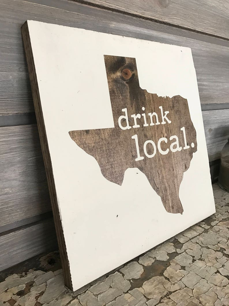 DRINK LOCAL Hand-Painted Wooden Sign  bar beer lover texas TX image 0