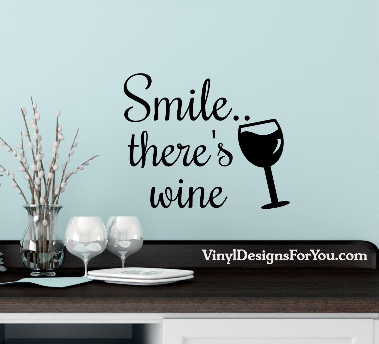 Smile There\'s Wine Wall DecalKitchen Wall Decor Wall | Etsy