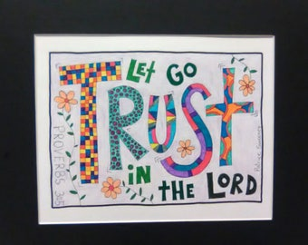 Trust - 8x10 - with 11x14 BLACK matte colored