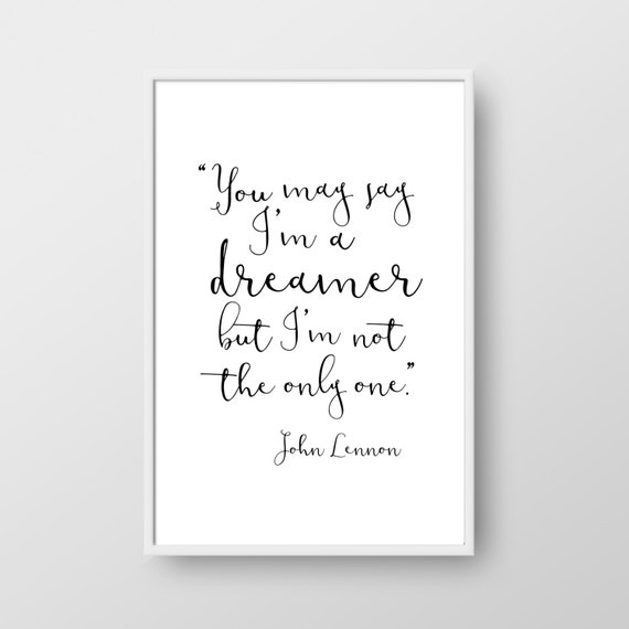 John Lennon Printable Quote John Lennon Quote Inspirational Etsy