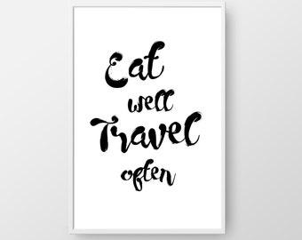 Eat Well Travel Often Printable, Travel Print, Travel Poster, Inspirational Quote, Handwritten Quote, Typography Print, Inspirational Print